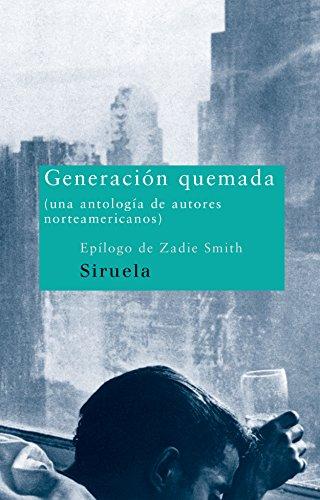 Generación quemada: (Una antología de autores norteamericanos) (Nuevos...