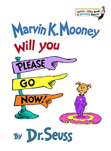 Marvin K. Mooney Will You Please Go Now (A Bright & Early Book, Be13)