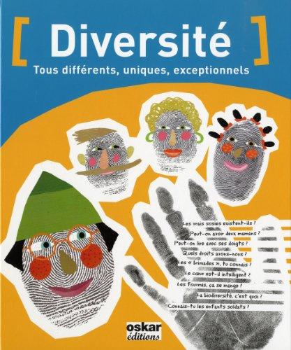 Diversité : Tous différents, uniques, ...