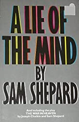 Shepard Sam : Lie of the Mind (Plume) by Mr Sam Shepard (1987-01-26)