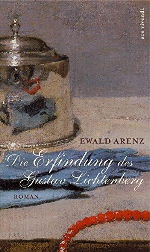 Die Erfindung des Gustav Lichtenberg (eBook)
