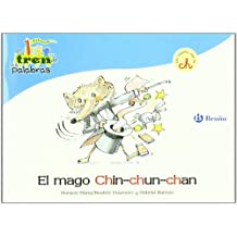 El tren de las palabras: El mago Chin-chun-chan: Un cuento con la CH: 5 (Castellano - A Partir De 3 Años - Libros Didácticos - El Tren De Las Palabras)