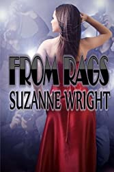 From Rags by Suzanne Wright (2012-01-14)
