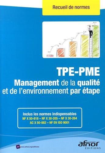 TPE-PME : Management de la qualité et de l'environnement par étape