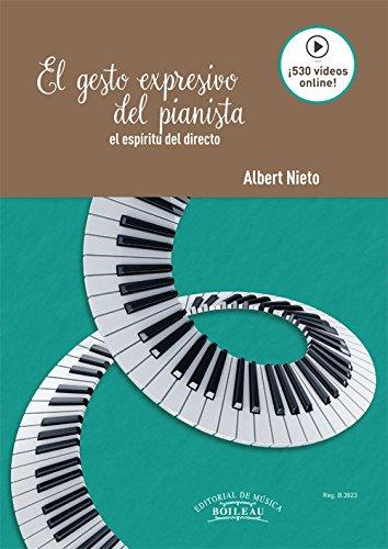 El gesto expresivo del pianista: El espíritu del directo por Albert Nieto López