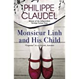 Monsieur Linh and His Child by Philippe Claudel (2012-02-02)
