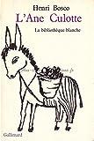 L'Ane Culotte - Gallimard Jeunesse - 05/12/1969