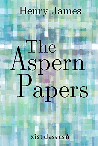 The Aspern Papers (Xist Classics) (English Edition)