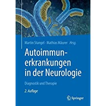 Autoimmunerkrankungen in der Neurologie: Diagnostik und Therapie