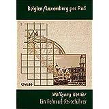 Belgien /Luxemburg per Rad (Cyklos-Fahrrad-Reiseführer)