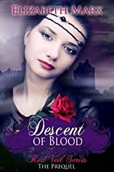 Descent of Blood (The Red Veil Series, The Prequel Book 1) (English Edition)