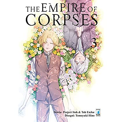 The Empire Of Corpses: 3