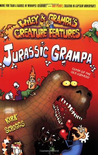 Wiley & Grampa #10: Jurassic Grampa (Wiley & Grampa's Creature Features, Band 10) Creature Feature-band