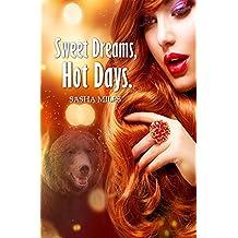 Sweet Dreams, Hot Days.