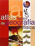 ATLAS BASICO DE GEOGRAFIA FISICA (Atlas básicos)