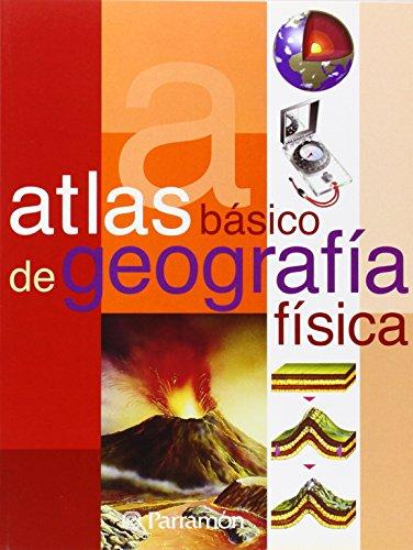 ATLAS BASICO DE GEOGRAFIA FISICA (Atlas básicos) por José Tola