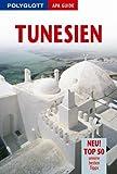 Tunesien. Polyglott APA Guide.