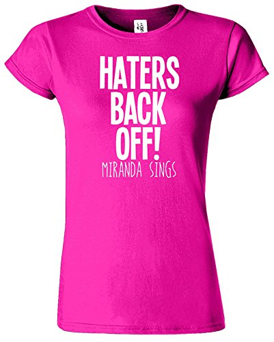 Haters Back Off Mirnada Sings Dames T Top T-Shirt Cadeau Heliconia / Blanc Design
