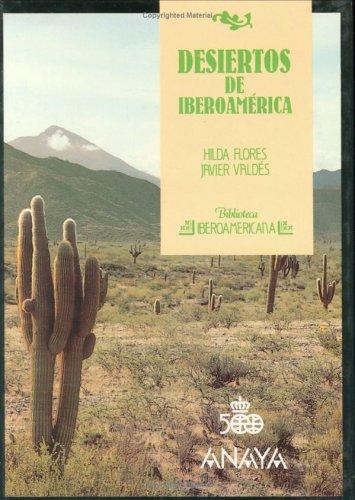 Desiertos iberoamericanos por Valdes Flores