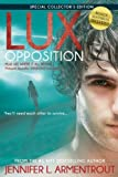 opposition a lux novel by armentrout jennifer l 2014 hardcover