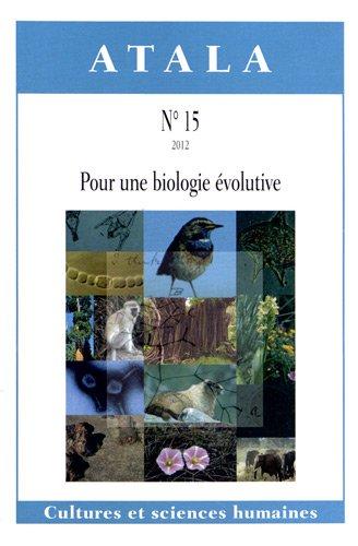Atala, N 15/2012 : Pour une biologie volutive