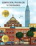 Libros de colorear de Mindfulness para adultos (Edificios, pueblos y ciudades): Este libro contiene 48 láminas para colorear que se pueden usar para ... imprimirse y descargarse en PDF e incl