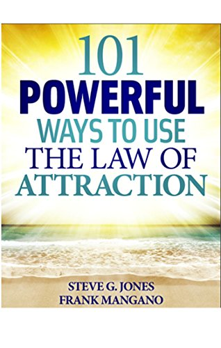 101 Powerful Ways To Use The Law of Attraction (English Edition)