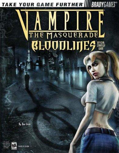 Vampire (R): The Masquerade Bloodlines (TM) Official Strategy Guide (Official Strategy Guides)