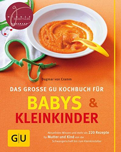 Babys und  Kleinkinder, Das große GU Kochbuch für (GU Familienküche)
