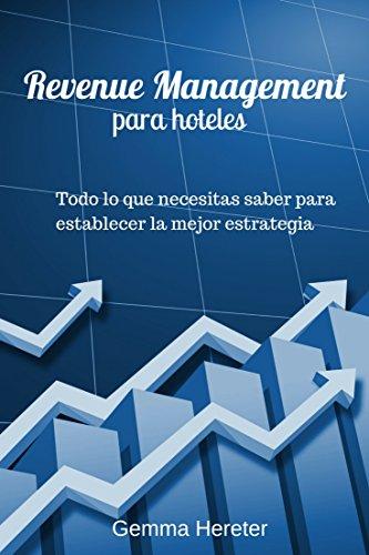 Introducción al Revenue Management para Hoteles por Gemma Hereter