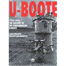 U-Boote: 1935-1945: History of the Kriegsmarine U-boats