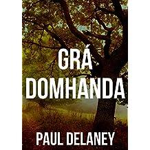 Grá domhanda (Irish Edition)