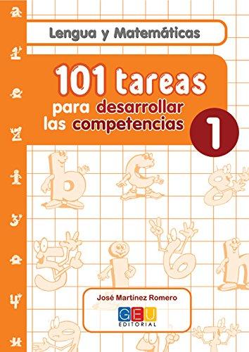 101 Tareas para desarrolar las competencias. Cuaderno 1 por José Martínez Romero