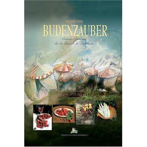 Budenzauber: Ein saisonaler Spaziergang über den Jahrmarkt der Köstlichkeiten (Livre en allemand)