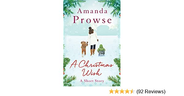 Christmas Short Stories.A Christmas Wish An Uplifting Short Story About The Magic Of Children No Greater Love