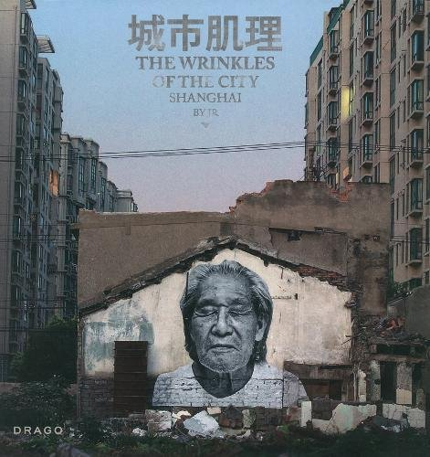 The Wrinkles of the City - Shanghai por jr