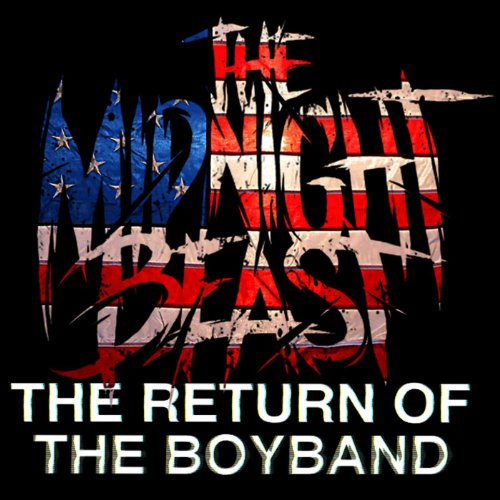 The Return of the Boyband [Exp...