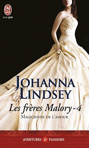 Les frères Malory (Tome 4) - Magicienne de l'amour (J'ai lu Aventures & Passions t. 4173)