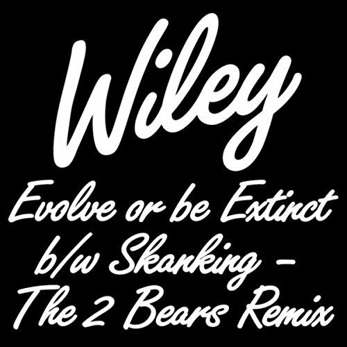 Evolve or be Extinct b/w Skank...
