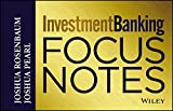 Investment Banking Focus Notes by Joshua Rosenbaum (2013-07-10)