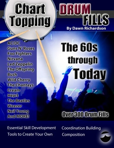 Chart-Topping Drum Fills: The 60s Through Today por Dawn Richardson