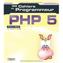 Les Cahiers du programmeur : PHP5