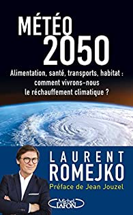 Météo 2050 par Laurent Romejko