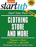 Got An Eye for Fashion? Be a Stylish Success!   Are you a fashionista? Do you love working with people? Do you dream of owning and running your own business? Take a chance and start a clothing business--all you need to get up and running is your d...