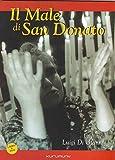 Il male di san Donato. Un film di Luigi Di Gianni. Con DVD
