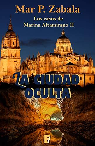 La ciudad oculta - Los casos de Marina Altamirano 02, Mar P. Zabala (rom) 514vNFdmsGL