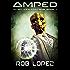 Amped (Alien Infiltrators Book 1)