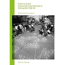 Artist-to-artist: Independent Art Festivals in Chiang Mai 1992–98