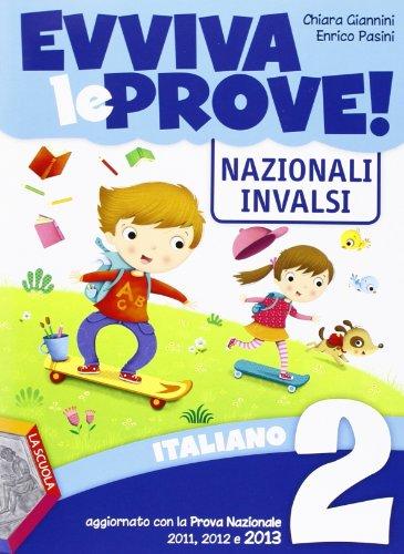 Evviva le prove! INVALSI di italiano. Per la 2 classe elementare