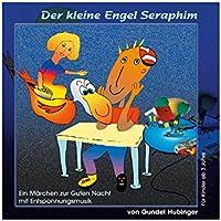 Der kleine Engel Seraphim - Enspannungsmärchen (ab 3 Jahre) preisvergleich bei billige-tabletten.eu